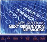 eBook: Latin America's Next Generation Networks