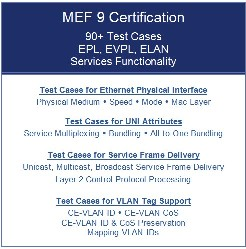 MEF 9 Certification