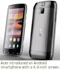 Acer introduced an Android smartphone with a 4.8-inch screen.