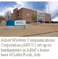 Allied Wireless Communications Corporation (AWCC) set up its headquarters in Alltel's home base of Little Rock, Ark.