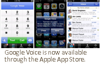 Google Voice is now available through the Apple App Store.