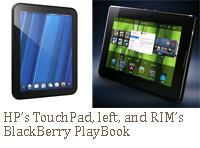 HP's TouchPad, left, and RIM's BlackBerry PlayBook