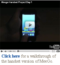 Click here for a walkthrough of the handset version of MeeGo.
