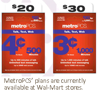 MetroPCS' plans are currently available at Wal-Mart stores.