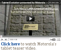 Click here to watch Motorola's tablet teaser video.