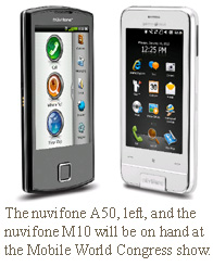 The nüvifone A50, left, and the nüvifone M10 will be on hand at the Mobile World Congress show.