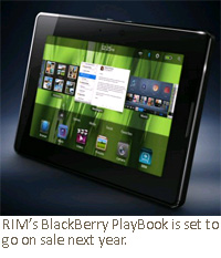 RIM's BlackBerry PlayBook is set to go on sale next year.
