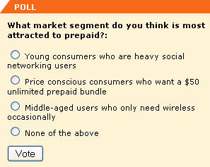 (9:34:10 AM):     What market segment do you think is most attracted to prepaid?