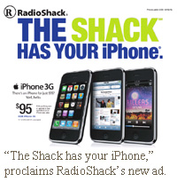 """The Shack has your iPhone"" proclaims RadioShack's new ad."