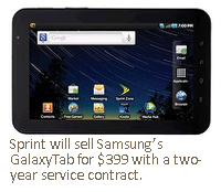 Sprint will sell Samsung's GalaxyTab for $399 with a two-year service contract.