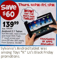 "Sylvania's Android tablet was among Toys ""R"" Us's Black Friday promotions."