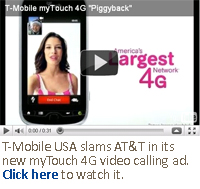 T-Mobile rips into AT&T with new myTouch 4G ad.