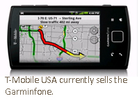T-Mobile USA currently sells the Garminfone.
