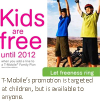 T-Mobile's promotion is targeted at children, but is available to anyone.
