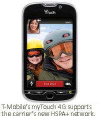 T-Mobile's myTouch 4G supports the carrier's new HSPA+ network.