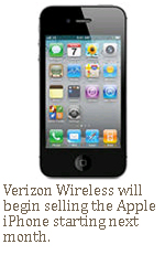 Verizon Wireless will begin selling the Apple iPhone starting next month.