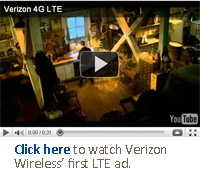 Click here to watch Verizon Wireless' first LTE ad.