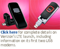 Click here for complete details on Verizon's LTE launch, including information on its first two USB modems.