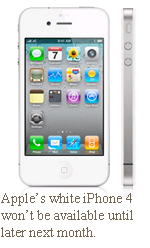 Apple's white iPhone 4 won't be available until later next month.