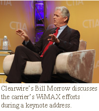 Clearwire's Bill Morrow discusses the carrier's WiMAX efforts during a keynote address.